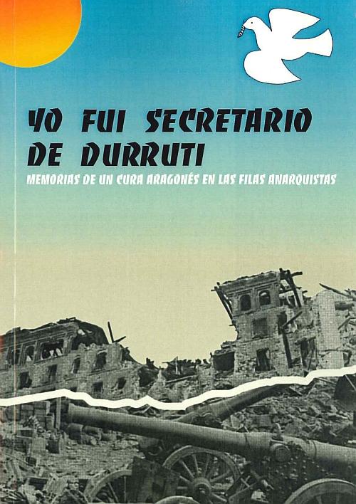 Portada - Yo fui secretario de Durruti (Mira Editores)