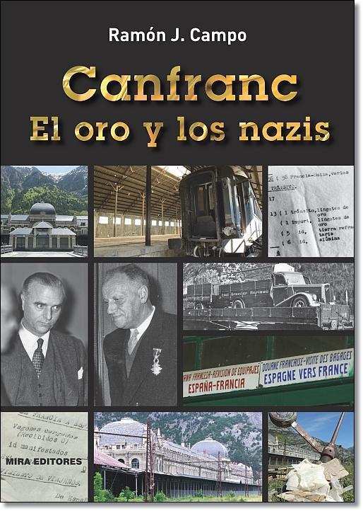 Canfranc. El oro y los nazis